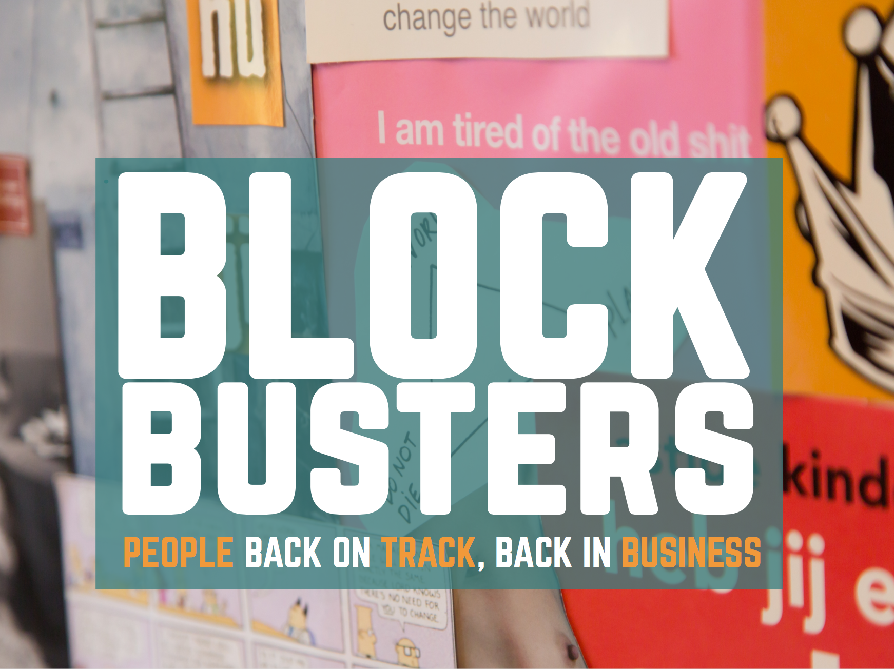 Programs blockbusters consultancy the blueprint provides a minimum lean and a unique combination of programs that bust the blocks you experience in your business culture and societal malvernweather Choice Image